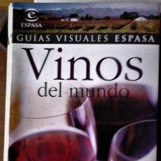 Libros de segunda mano: GUIAS VISUALES ESPASA - VINOS DEL MUNDO (LA GUÍA ESENCIAL DEL VINO). Lote 211398087