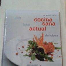 Libros de segunda mano: COCINA SANA ACTUAL (STEFFEN SONNENWALD). Lote 211461509