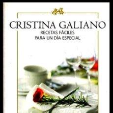 Libros de segunda mano: CRISTINA GALIANO. RECETAS FACILES PARA UN DIA ESPECIAL. COCINA. THERMOMIX. MICROONDAS. REPOSTERIA.. Lote 211883450