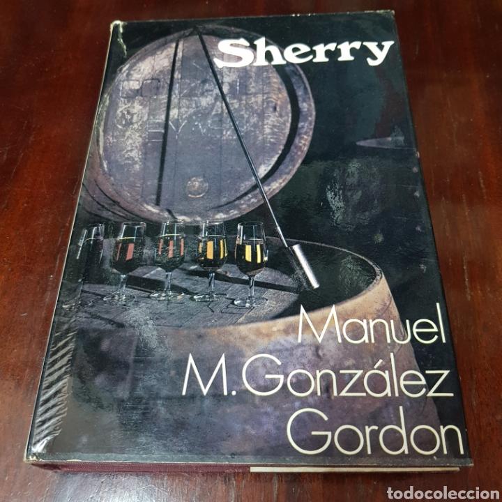 SHERRY - MANUEL GONZALEZ GORDON 1972 LONDON ( JERRZ DE LA FRONTERA ) (Libros de Segunda Mano - Cocina y Gastronomía)