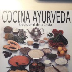 Libri di seconda mano: COCINA AYURVEDA. TRADICIONAL DE LA INDIA. DRA. SUNANDA RENADE.. Lote 212328075