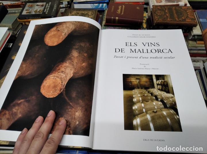 Libros de segunda mano: ELS VINS DE MALLORCA . PASSAT I PRESENT DUNA TRADICIÓ SECULAR . OLAÑETA . INCLOU ESTOIG . - Foto 4 - 212427716