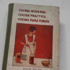 Libros de segunda mano: COCINA MODERNA COCINA PRACTICA COCINA PARA TODOS 1930 JUAN ANTONIO DE AGUILAZ. Lote 212654771