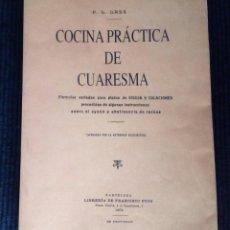 Libri di seconda mano: COCINA PRACTICA DE CUARESMA. P.L. LASS. FACSIMIL ED 1905. VALENCIA 1997.. Lote 213009463