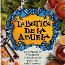 Libros de segunda mano: LA BOTICA DE LA ABUELA (INTEGRAL, 1998). Lote 213072398