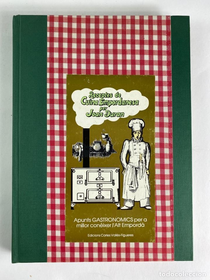 L-5584. RECEPTES DE CUINA EMPORDANESA PER JOAN DURAN. 1985. (Libros de Segunda Mano - Cocina y Gastronomía)