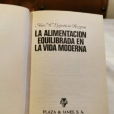 Libros de segunda mano: LA ALIMENTACIÓN EQUILIBRADA EN LA VIDA MODERNA. Lote 213107027