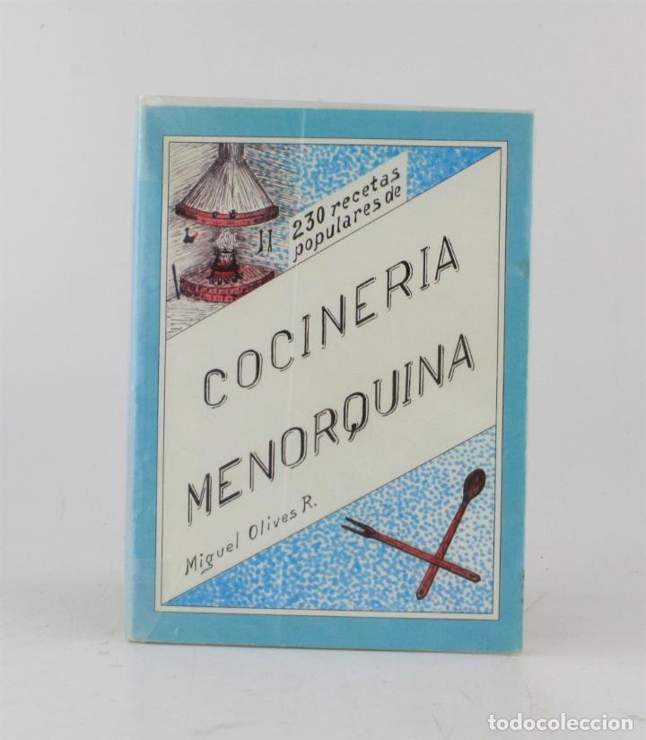 COCINERA MENORQUINA, MIGUEL OLIVES RIUDAVETS, 1994, BARCELONA - MENORCA. 21X15,5CM (Libros de Segunda Mano - Cocina y Gastronomía)