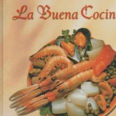 Libros de segunda mano: LA BUENA COCINA- MARISCOS Y MOLUSCOS -EDICIONES RUEDA. Lote 213323962