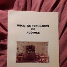 Libros de segunda mano: RECETAS POPULARES DE AGÜIMES, DE TERESITA RUANO Y ANTOÑITA GONZALEZ. CANARIAS. ESCASO. Lote 213329203