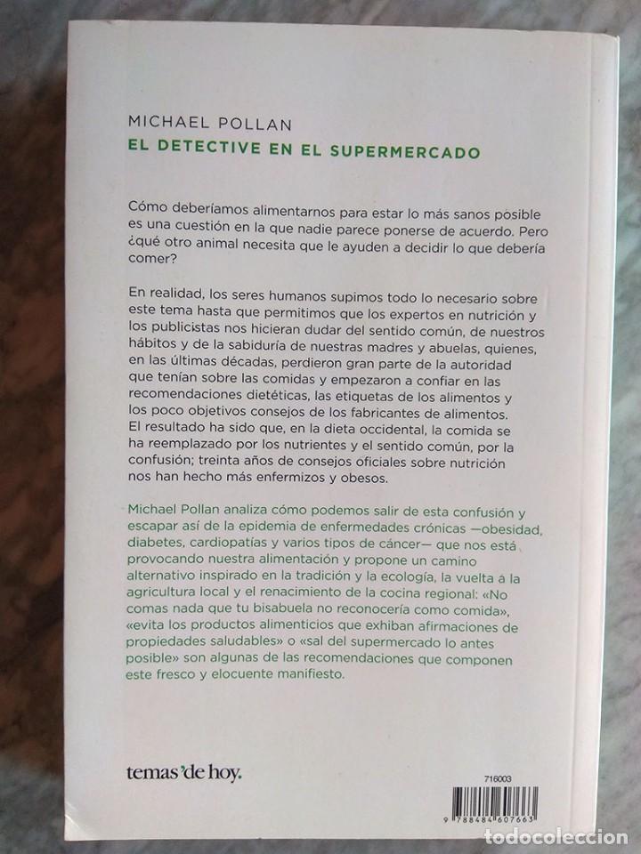 Libros de segunda mano: Michael Pollan: El detective en el supermercado (Primera edición, febrero 2009) - Foto 2 - 213361295
