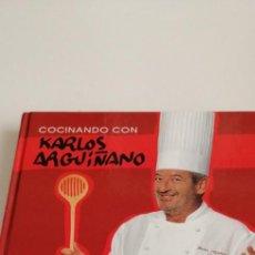 Libros de segunda mano: G-21 LIBRO COCINANDO CON KARLOS ARGUIÑANO. Lote 213406301
