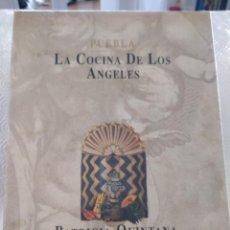 Libri di seconda mano: PUEBLA. LA COCINA DE LOS ANGELES. PATRICIA QUINTANA. FOTOGRAFIAS DE JORGE CONTRERAS CHACEL. TAPA DUR. Lote 213522023