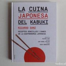 Libros de segunda mano: LIBRERIA GHOTICA. RICARDO SANZ. LA CUINA JAPONESA DEL KABUKI. GASTRONOMIA. FOLIO. ILUSTRADO.. Lote 213711475