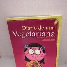 Libros de segunda mano: DIARIO DE UNA VEGETARIANA. Lote 213757041