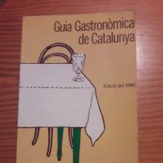 Libros de segunda mano: GUIA GASTRONOMICA DE CATALUNYA 1982 LA TAULA MIQUEL RODES LLUIS CRESPO. Lote 214147171