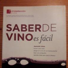 Libros de segunda mano: SABER DE VINO ES FÁCIL VINOSELECCION CLUB ( ENOLOGIA ). Lote 214147913