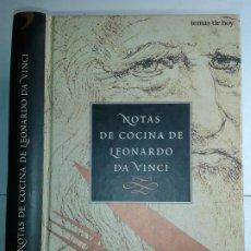 Libros de segunda mano: NOTAS DE COCINA DE LEONARDO DA VINCI 1996 SHELAGH Y JONATHAN ROUTH 1ª EDICIÓN TEMAS DE HOY. Lote 214622081