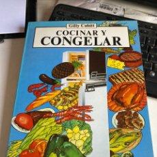 Libros de segunda mano: COCINAR Y CONGELAR. Lote 214969867