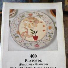 Livres d'occasion: 400 PLATOS DE PESCADOS Y MARISCOS DE LA CLASICA Y DE LA NUEVA COCINA (ALTORREY). Lote 215076428