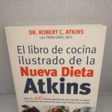Libros de segunda mano: EL LIBRO DE LA COCINA ILUSTRADO DE LA NUEVA DIETA ATKINS (PRIMERA EDICIÓN). Lote 215116277