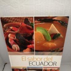 Libros de segunda mano: EL SABOR DEL ECUADOR. Lote 215237431