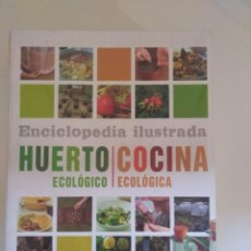 Libros de segunda mano: ENCICLOPEDIA ILUSTRADA HURTO ECOLOGICO/COCINA ECOLOGICA TIKAL. Lote 215670638