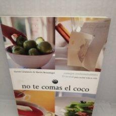 Libros de segunda mano: NO TE COMAS EL COCO: CONSEJOS CEREBROSALUDABLES Y 55 RECETAS PARA COCINAR TODA TU VIDA. Lote 215871801