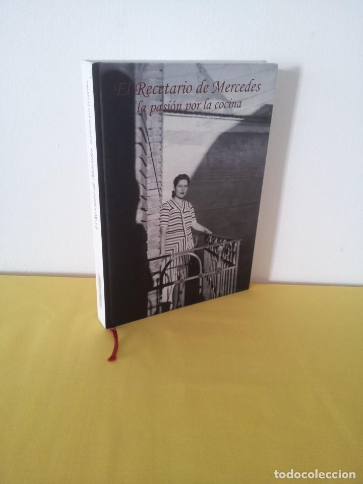 EL RECETARIO DE MERCEDES - LA PASION POR LA COCINA - EDITORIAL LA MAQUINA CONTEMPORANEA 2004 (Libros de Segunda Mano - Cocina y Gastronomía)