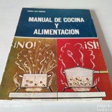 Livres d'occasion: MANUAL DE COCINA Y ALIMENTACIÓN (CONSUELO LOPEZ NOMDEDEU). Lote 216787911