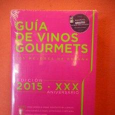 Libros de segunda mano: GUIA DE VINOS GOURMETS. LOS MEJORES DE ESPAÑA. EDICIÓN 2015.. Lote 216955632