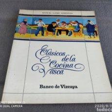 Livres d'occasion: CLÁSICOS DE LA COCINA VASCA (BANCO DE VIZCAYA). Lote 217328948
