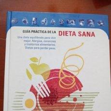 Libros de segunda mano: GUÍA PRÁCTICA DE LA DIETA SANA. Lote 217611322