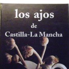 Livres d'occasion: LOS AJOS DE CASTILLA-LA MANCHA. ENRIQUE CALDUCH. CALDUCH 2002 ESTADO: NUEVO FOTOGRAFÍAS EN COLOR.- 1. Lote 217784436