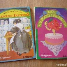 Libros de segunda mano: LOT: LLEPOLIES I PASTISSOS. NEUS PLANELLES EDHASA 1982. Lote 218071853