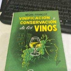 Libros de segunda mano: VINIFICACIÓN Y CONSERVACIÓN DE LOS VINOS. Lote 218317583