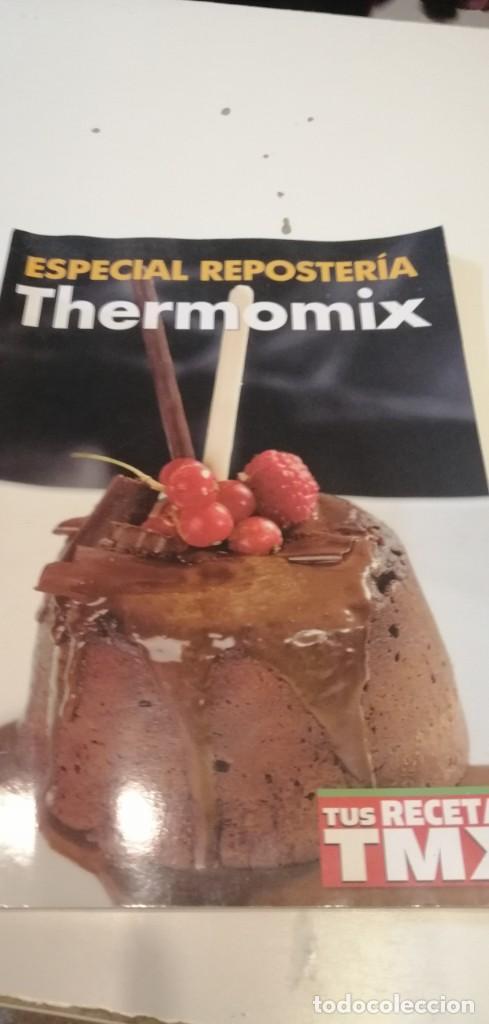 C-5 LIBRO ESPECIAL REPOSTERIA THERMOMIX (Libros de Segunda Mano - Cocina y Gastronomía)