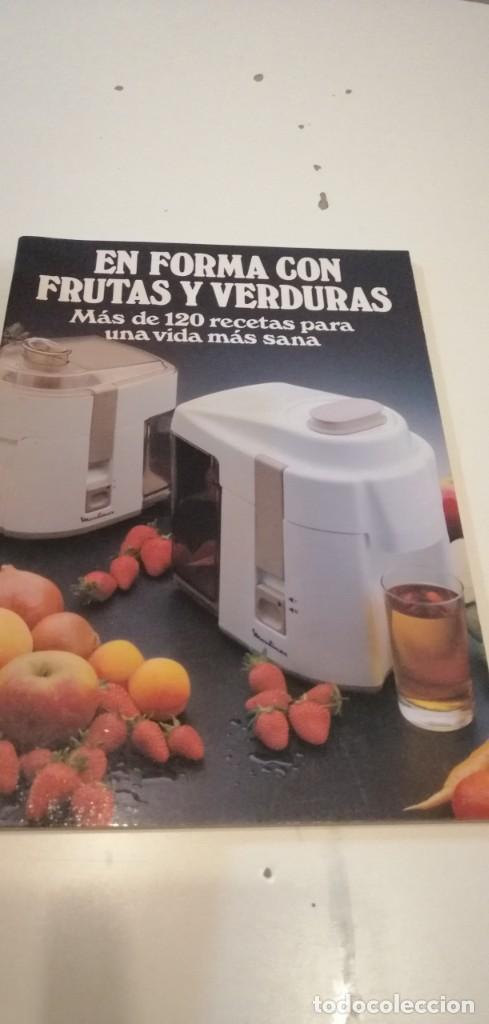 C-5 LIBRO EN FORMA CON FRUTAS Y VERDURAS MAS DE 120 RECETAS (Libros de Segunda Mano - Cocina y Gastronomía)