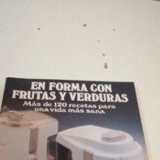 Libros de segunda mano: C-5 LIBRO EN FORMA CON FRUTAS Y VERDURAS MAS DE 120 RECETAS. Lote 218746078