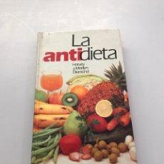 Libros de segunda mano: LA ANTIDIETA. Lote 218760592