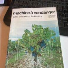 Libros de segunda mano: MACHINE À VENDANGER. Lote 218773612