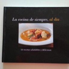 Libros de segunda mano: LA COCINA DE SIEMPRE, AL DÍA. Lote 218943578