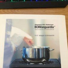 Libros de segunda mano: BCN VANGUARDIA 2012 ALIMENTARIA LIBRO CON RECETAS DEL CONGRESO. GASTRONOMÍA 177 PAGINAS. Lote 219060827