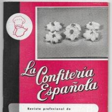 Libros de segunda mano: CONFITERÍA ESPAÑOLA, LA. REVISTA PROFESIONAL DE .... Nº-222 DICIEMBRE 1955. Lote 219161701
