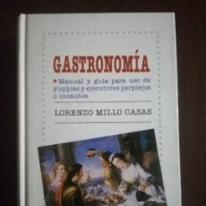 Libros de segunda mano: GASTRONOMIA. LORENZO MILLO CASAS. EDICIONES PIRAMIDE. 1990. PAG 622.. Lote 219755583