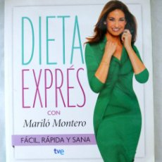 Libros de segunda mano: LIBRO DIETA EXPRÉS CON MARILO MONTERO, TVE, 2013, ISBN 9788490069691. Lote 219920995