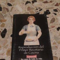 Livres d'occasion: REPRODUCCIÓN DEL PRIMER RECETARIO DE COCINA (CARBONELL, EN CASA DE TODA LA VIDA). Lote 221005503