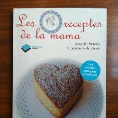 Libros de segunda mano: LES RECEPTES DE LA MAMA - ANA M. PRIETO, FRANCISCO DE JUAN. Lote 221380120