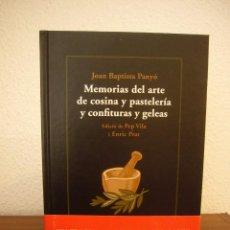 Libros de segunda mano: MEMORIAS DEL ARTE DE COSINA Y PASTELERÍA Y CONFITURAS Y GELEAS (QUADERNS CREMA) JOAN BAPTISTA PANYÓ. Lote 221384398