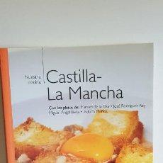 Libros de segunda mano: NUESTRA COCINA Nº 8 / CASTILLA-LA MANCHA / BIBLIOTECA METRÓPOLI-2004 / COMO NUEVO.. Lote 221485537